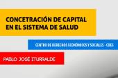 Concentración de capital en el sistema de salud – CEDES – Ecuador