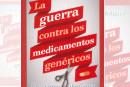 La Guerra contra los medicamentos genéricos