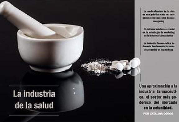 La industria de la salud,