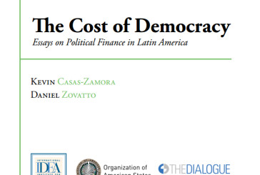 «The Cost of Democracy Essays on Political Finance in Latin America»