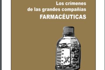LOS CRÍMENES DE LAS GRANDES COMPAÑÍAS FARMACÉUTICAS