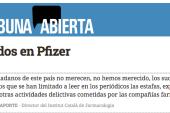 Los despidos de Pfizer (Por Joan-Ramon Laporte)