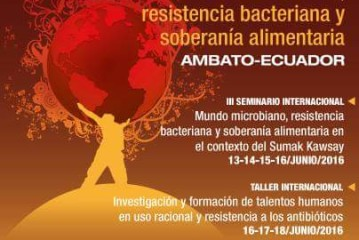 Sumak Kawsay, mundo microbiano, resistencia bacteriana y soberanía alimentaria