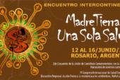 1er Encuentro Intercontinental Madre Tierra: Una Sola Salud