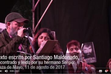 Texto escrito por Santiago Maldonado, encontrado y leído por su hermano Sergio.