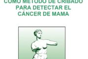 La mamografía como método de cribado para detectar el cáncer de mama