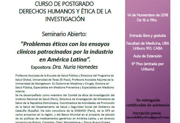 """Seminario abierto """"Problemas éticos con los ensayos clínicos patrocinados por la industria en América Latina"""""""