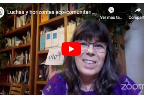 Luchas y horizontes eco-comunitarios en tiempos pos-covid