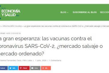 La gran esperanza: las vacunas contra el coronavirus SARS-CoV-2, ¿mercado salvaje o mercado ordenado?