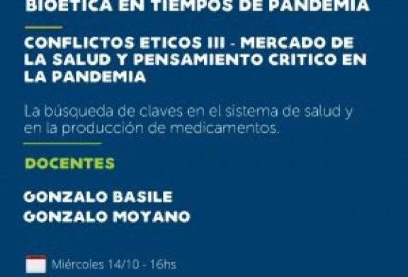 Conflicto Éticos III – Mercado de la salud y pensamiento crítico en la pandemia