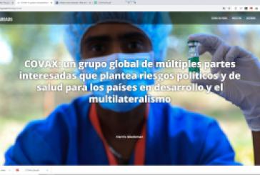 COVAX: un grupo global de múltiples partes interesadas que plantea riesgos políticos y de salud para los países en desarrollo y el multilateralismo